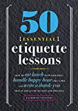50 Essential Etiquette Lessons: How to Eat Lunch