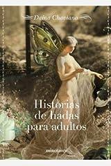 Historias de hadas para adultos/ Fairy Tales for Adults (Spanish Edition) Paperback