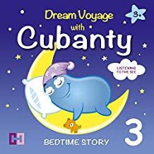 Listening to the Sea: Dream Voyage with Cubanty (Bedtime Story 3)