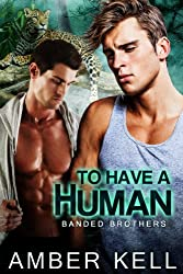 To Have a Human (Banded Brothers Book 1) (English Edition)