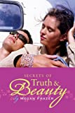 Secrets of Truth and Beauty