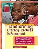 Transforming Literacy Practices in Preschool, Lea M. McGee, 0439740479