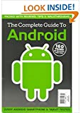 The Complete Guide to Google Android