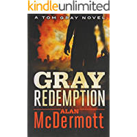 Gray Redemption (A Tom Gray Novel Book 3)