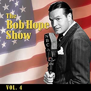 The Bob Hope Show, Vol. 4 Radio/TV Program