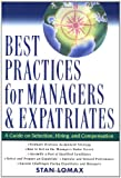 Best Practices for Managers and Expatriates, Stan Lomax, 0471392065