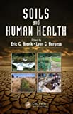 Soils and Human Health, , 1439844542