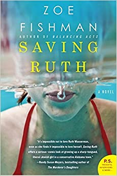 Saving Ruth: A Novel by Zoe Fishman (2012-05-01)
