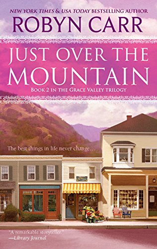 Carrs Silver Bead - Just Over the Mountain (A Grace Valley Novel)