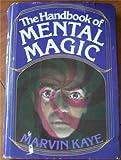 The Handbook of Mental Magic, Marvin Kaye and Al Kilgore, 0812818180
