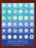 Snow Crystals, W. A. Bentley and W. J. Humphreys, 0844616605