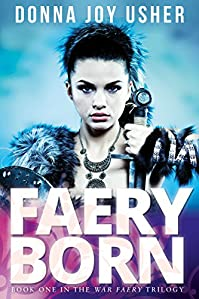 Faery Born by Donna Joy Usher ebook deal