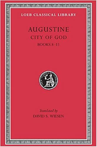 Amazon Com Augustine City Of God Volume Iii Books 8 11 Loeb