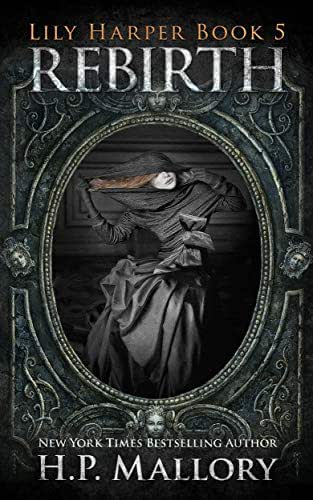 Rebirth: An Epic Fantasy Series (The Lily Harper Series Book 5)