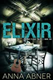 Elixir (Red Plague #1) (Red Plague Trilogy)