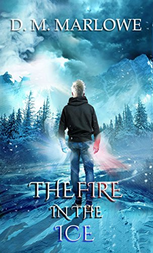 The Fire in the Ice (Eye of the Ninja Chronicles Book 3)
