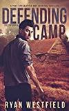 img - for Defending Camp: A Post-Apocalyptic EMP Survival Thriller (The EMP) book / textbook / text book