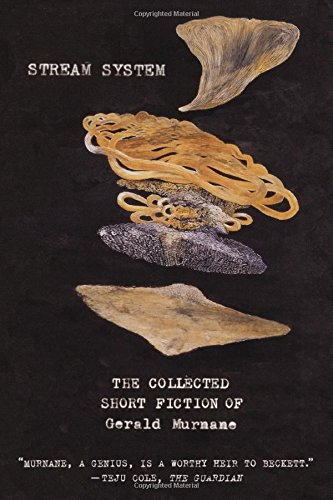 Image of Stream System: The Collected Short Fiction of Gerald Murnane