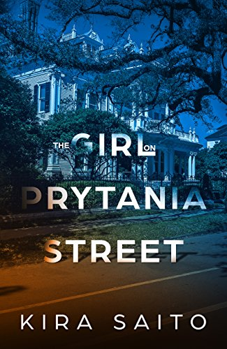 A hardnosed journalist. A missing daughter. A deadly betrayal. And a discovery that will turn the world on its head…Kira Saito's The Girl on Prytania Street: A gripping psychological thriller with a shocking twist