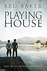 Playing House (Dropping Anchor Book 3)