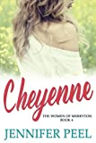 Cheyenne (The Women of Merryton Book 4) (Volume 4)