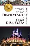 Travelers Series Guide to Tokyo Disneyland & Tokyo DisneySea