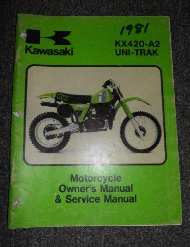 Kawasaki Factory Service Repair Shop Manual 1981 KX420 A2 KX420A2