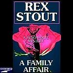 A Family Affair  | Rex Stout