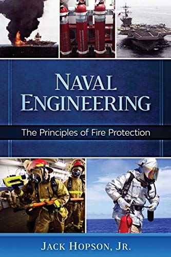 Naval Engineering: The Principles of Fire Protection (Fire Safety Engineering)