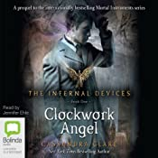 Clockwork Angels: The Infernal Devices, Book 1 | Cassandra Clare