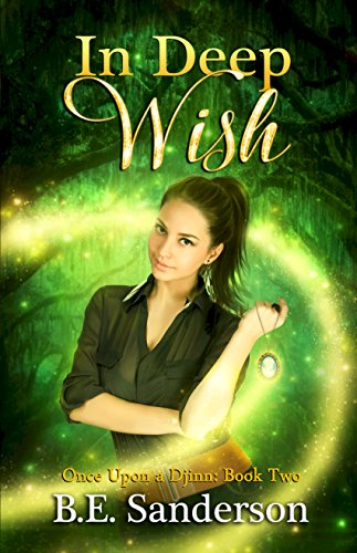 In Deep Wish (Once Upon a Djinn Book 2)