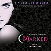 Marked: House of Night, Book 1 | P. C. Cast, Kristin Cast