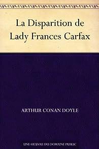 La Disparition de Lady Frances Carfax par Arthur Conan Doyle