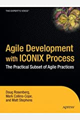 Agile Development with ICONIX Process: People, Process, and Pragmatism Hardcover