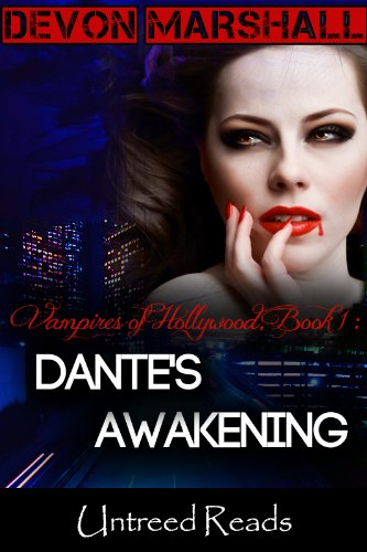 Dante's Awakening (Vampires of Hollywood Book 1)