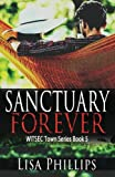 Sanctuary Forever (WITSEC Town Series) (Volume 5)