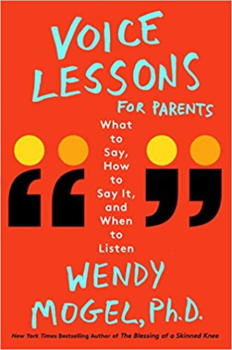 Amazon com: Voice Lessons for Parents: What to Say, How to Say it
