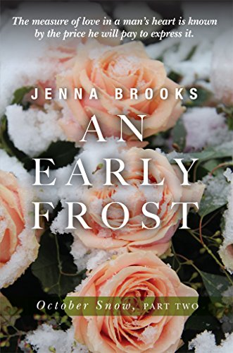 An Early Frost (October Snow Book 2) by [Brooks, Jenna]