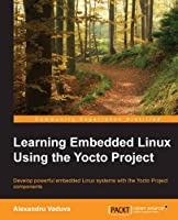 Embedded Linux Development with Yocto Project - PDF Free Download