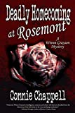Deadly Homecoming at Rosemont (Wrenn Grayson Mystery) by  Connie Chappell in stock, buy online here
