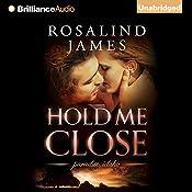 Hold Me Close | Rosalind James