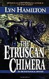 The Etruscan Chimera, Lyn Hamilton, 0425184633