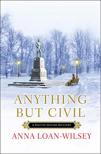 Anything But Civil (A Hattie Davish Mystery Book 2)