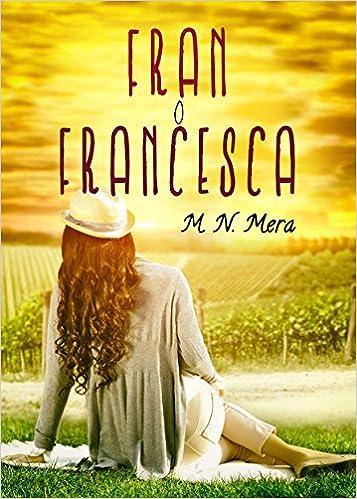 Fran o Francesca - M.N. Mera 51ithI%2BDqTL._SX355_BO1,204,203,200_
