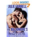 The Billionaire's Secret: Billionaire Obsession (Tycoon Billionaires Book 5)