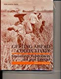 Getting Ahead Collectively : Grassroots Experiences in Latin America, Hirschman, Albert O., 0080316166