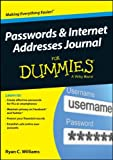 Passwords and Internet Addresses Journal for Dummies, Levine, John R. and Williams, Ryan C., 1118828364