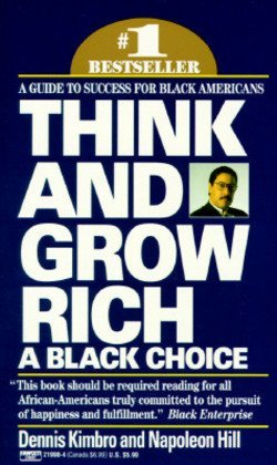 Books : Dennis Kimbro: Think and Grow Rich : A Black Choice (Mass Market Paperback); 1992 Edition