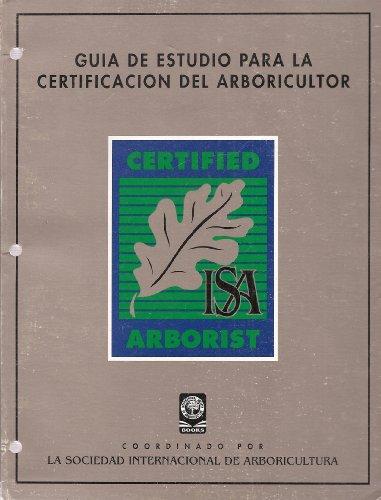 Guia de Estudio para la Certificacion del Arboricultor