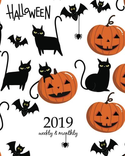 2019 Weekly Planner: Calendar Schedule Organizer and Journal Notebook With Inspirational Quotes And halloween pattern (Weekly & Monthly Planner)